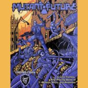 Episode 33: Mutant Future by Goblinoid Games